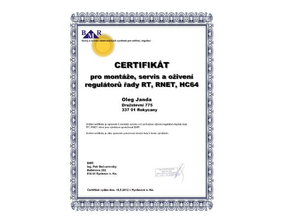Držitel certifikátu pro montáže a servis regulačních systémů BMR.